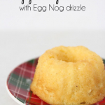 Egg Nog Cake Recipe with an Egg Nog Drizzle