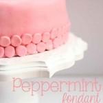 Peppermint Fondant