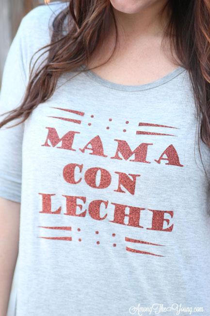Mama con Leche DIY shirt