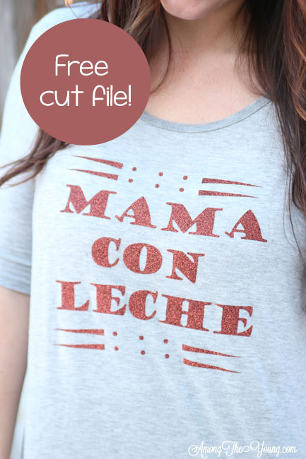 The Best mama shirt featured by top Utah fashion blog, Among the Young: image of Mama Con Leche DIY vinyl shirt PIN