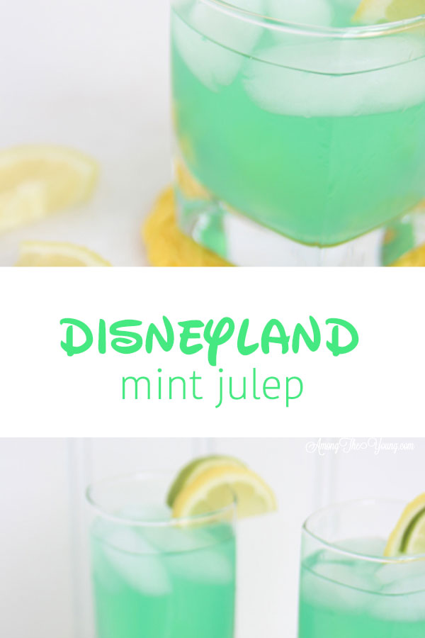 "alt=""The best Disneyland Mint Julep copycat recipe featured by top Utah Foodie blog, Among the Young: image of two pictures PIN 