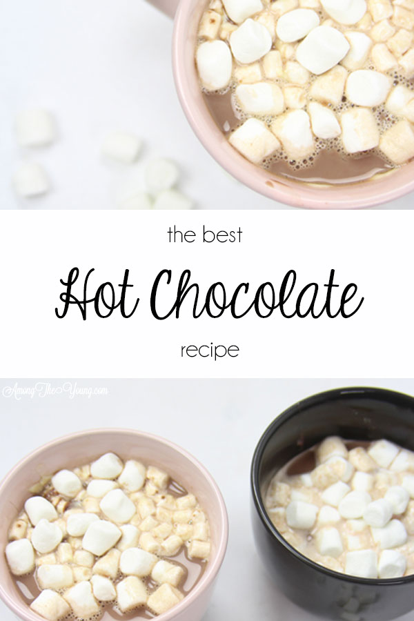 Hot chocolate recipe by top Utah Foodie Among the Young: image of hot cocoa pin | Hot Chocolate Recipe by popular Utah lifestyle blog, Among the Young: Pinterest image of mugs of hot chocolate.